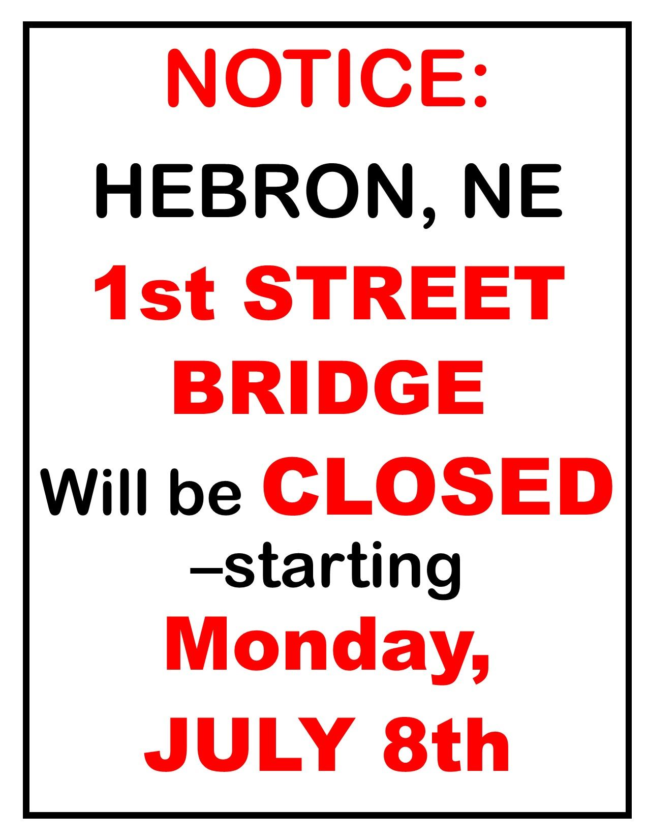 1st STREET BRIDGE NOTICE